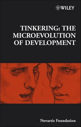 Novartis Foundation Symposium - No.284: Tinkering: The Microevolution of Development