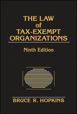 The Law of Tax-Exempt Organizations 2009
