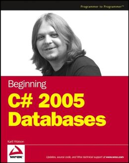 Beginning C# 2005 Databases