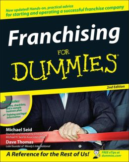 Franchising For Dummies: 2nd Edition