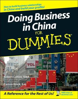 Doing Business in China For Dummies