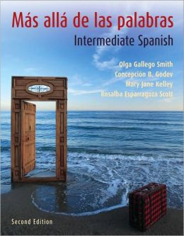 Mas alla de las palabras: A Complete Program in Intermediate Spanish