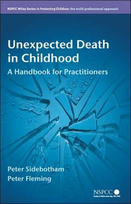 Unexpected Death in Childhood: A Handbook for Practioners