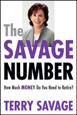 The Savage Number: How Much Money Do You Need to Retire