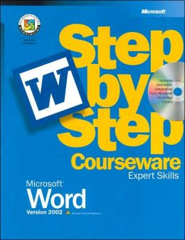 Microsoft Word Version 2002 Step-by-Step Courseware: Expert Skills