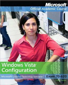 Moac 70-620: Microsoft Windows VistaClient Configuration