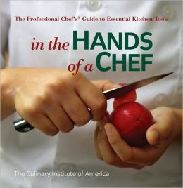 In the Hands of a Chef: A Book About Chefs and Their Tools