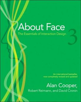 About Face 3.0: The Essentials of Interaction Design