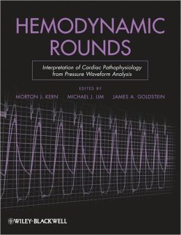 Hemodynamic Rounds: Interpretation of Cardiac Pathophysiology from Pressure Waveform Analysis