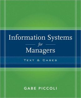 Information Systems for Managers: Texts and Cases