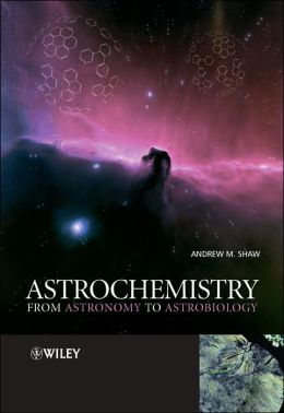 Astrochemistry: From Astronomy to Astrobiology