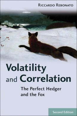 Volatility and Correlation: The Perfect Hedger and the Fox