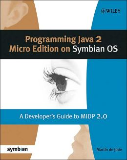 Programming MIDP 2.0 on Symbian OS