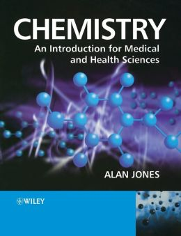 Chemistry: An Introduction for Medical and Health Sciences