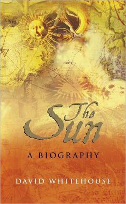 Sun: A Biography