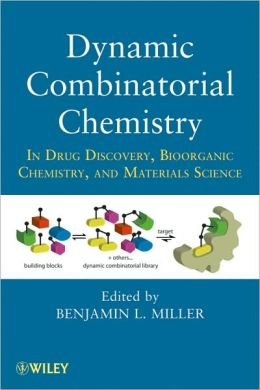 Dynamic Combinatorial Chemistry : In Drug Discovery, Bioorganic Chemistry, and Materials Science