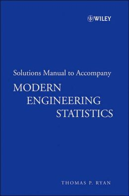 Modern Engineering Statistics: Solutions Manual