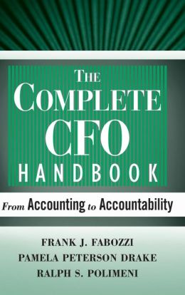 The Complete CFO Handbook: From Accounting to Accountablity