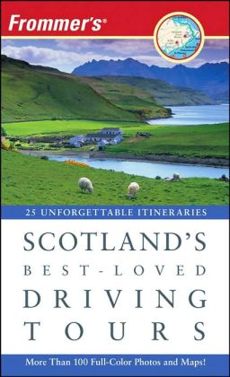 Frommer's Scotland's Best-Loved Driving Tours