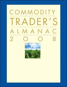 Commodity Trader's Almanac 2008
