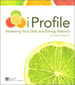 iProfile: Assessing your Diet and Energy Balance CD-ROM 1.0