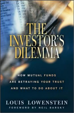 The Investor's Dilemma: How Mutual Funds Are Betraying Your Trust And What To Do About It