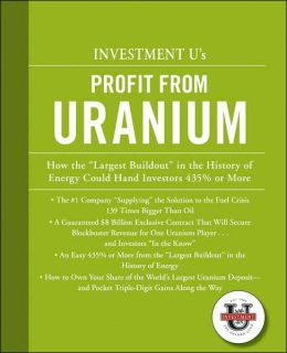 Investment U's Profit from Uranium