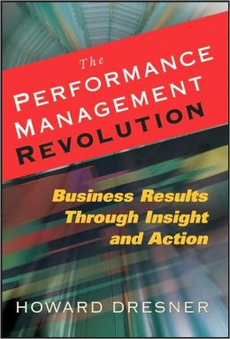 Performance Management Revolution: Improving Results Through Visibility and Actionable Insight