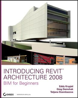 Introducing Revit Architecture 2008