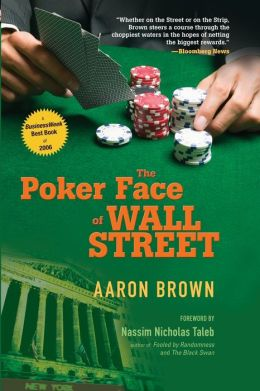 The Poker Face of Wall Street