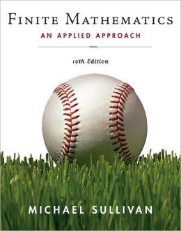 Finite Mathematics: An Applied Approach 10e: An Applied Approach 10e