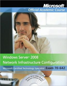 MOAC 70-642: Windows Server 2008 Network Infrastructure Configuration, Package