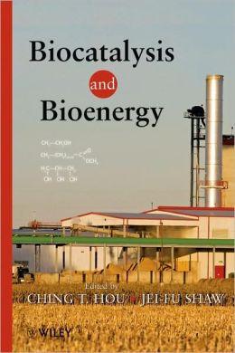 Biocatalysis and Bioenergy
