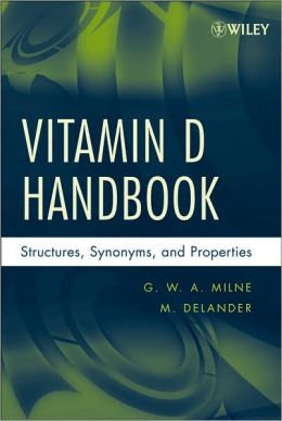 Chemicals Related to Vitamin D: A Handbook
