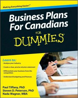 Business Plans for Canadians for Dummies (Canadian Edition)