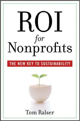 Return on Investment: The Key to Nonprofit Sustainability