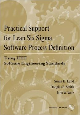 Practical support for lean six sigma software pro by for Ieee definition