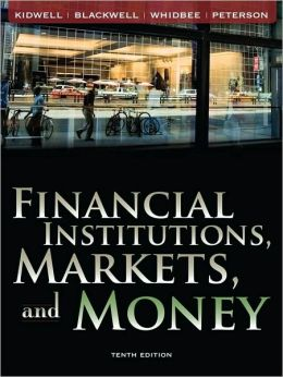 Financial Institutions, Markets, and Money 10e