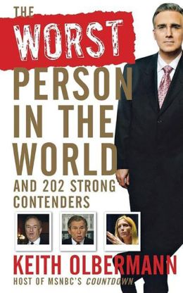 Worst Person In the World: And 202 Strong Contenders