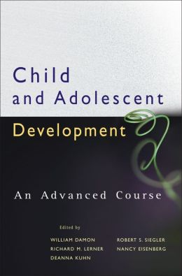 Child and Adolescent Development: An Advanced Course