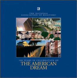 The American Dream: National Association of Realtors