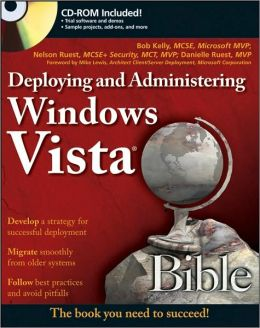 Deploying and Administering Windows Vista