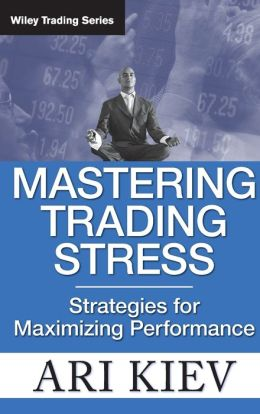 Mastering Trading Stress: Strategies for Maximizing Performance