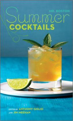 Mr. Boston: Summer Cocktails