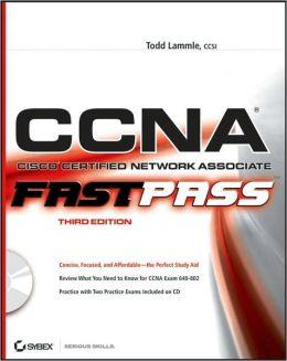 CCNA: Cisco Certified Network Associate Fast Pass