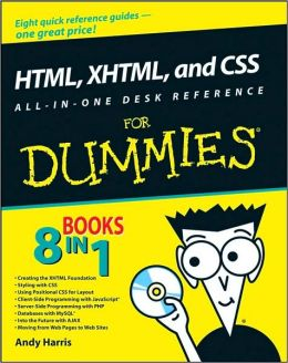 HTML, XHTML, and CSS All-In-One Desk Reference For Dummies