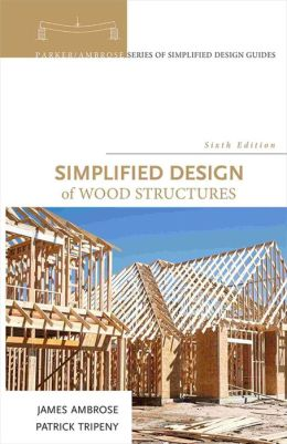 Simplified Design of Wood Structures