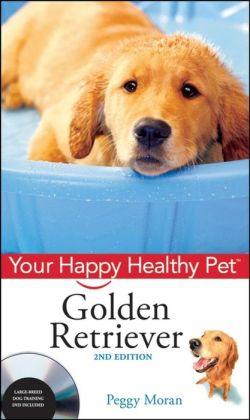 Golden Retriever, with DVD: Your Happy Healthy Pet