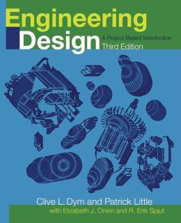 Engineering Design: A Project Based Introduction