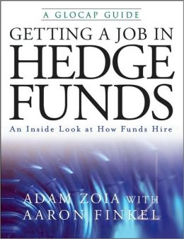 Getting a Job in Hedge Funds: Behind the Scenes Insight into How Funds Hire